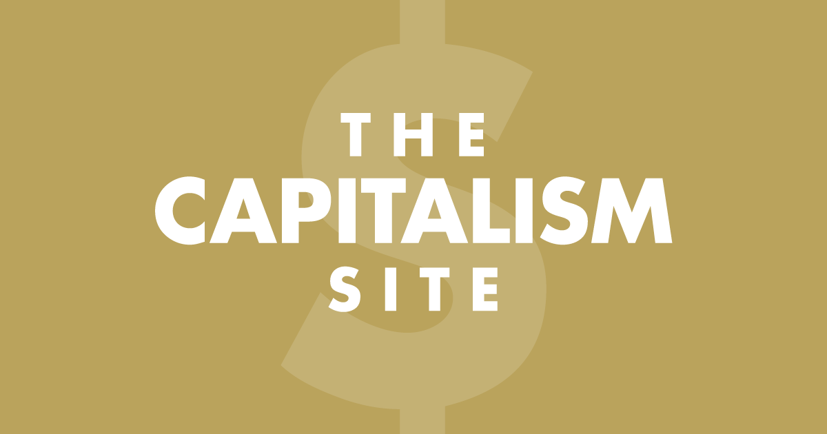 The Capitalism Site   Capitalism is the ideal social system